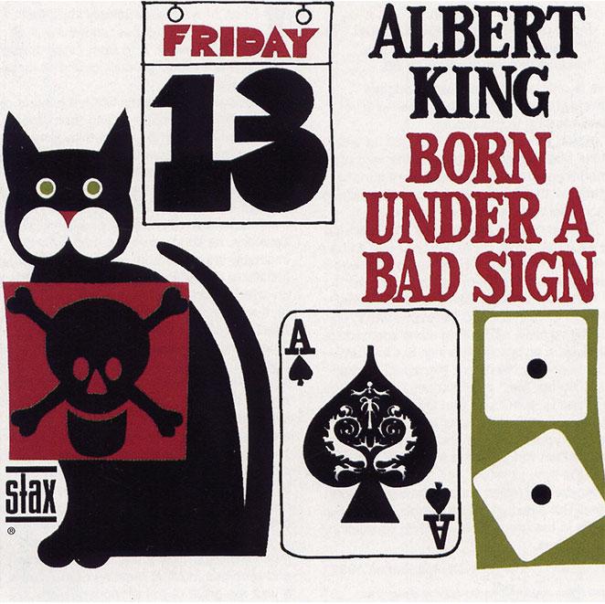 albert king born under a bad sign