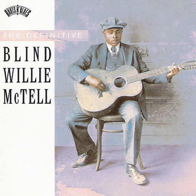 blind willie mctell the definitive blind willie mctell