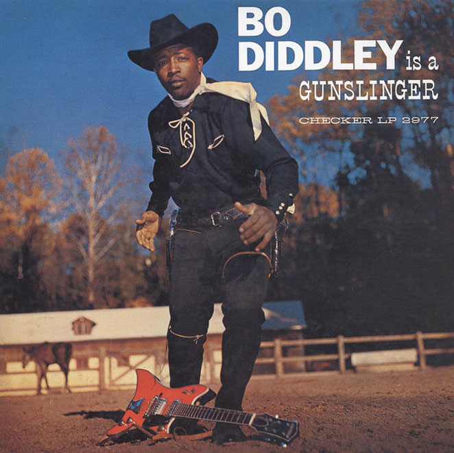 bo diddley is a gunslinger